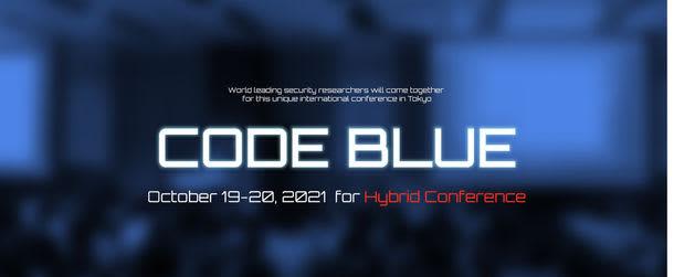 情報セキュリティ国際会議『CODE BLUE 2021』タイムテーブル公開 クローズド・セッション/新型コロナ感染防止策他